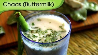 Chaas - Buttermilk - Indian Cold Drink Recipe by Annuradha Toshniwal [HD]