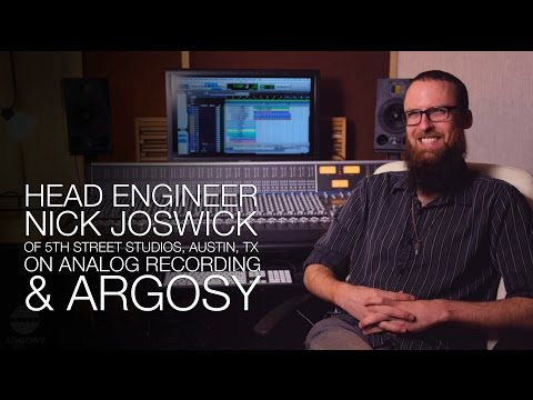 Head Engineer, Nick Joswick, Of 5th Street Studios On Analog Recording And Argosy Consoles