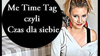 /// ME TIME TAG czyli CZAS DLA SIEBIE*** Thumbnail