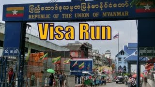 Thai Visa run border crossing from Mae Sai, Thailand to Tachilek, Myanmar (Burma) Travel Video