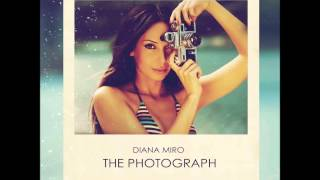 Diana Miro - The Photograph (Radio Edit)