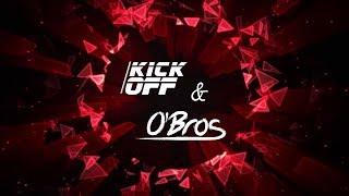 O'Bros - Wohin Sonst (KICKOFF REMIX) // Live ab min 1:33 //