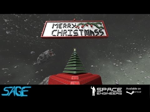 Space Engineers, Merry Christmas, Happy Holidays, and a Happy New Year!
