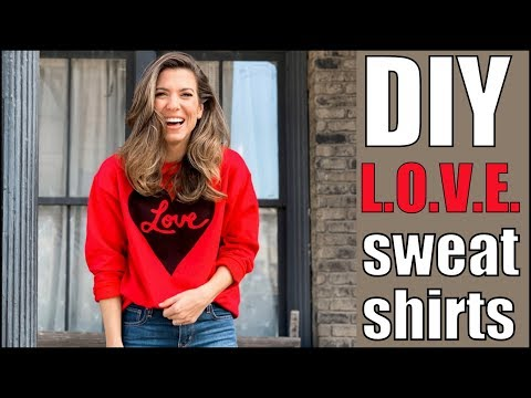 DIY:How To Make a LOVE + HEART Sweatshirt-  by Orly Shani