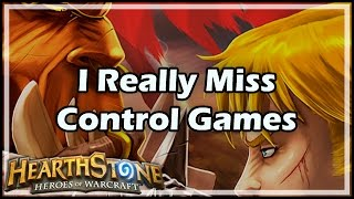 [Hearthstone] I Really Miss Control Games