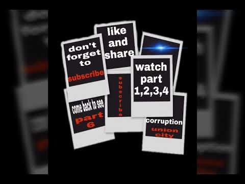 Corruption In Union City Part 5