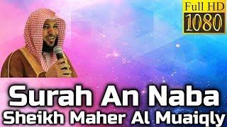 Surah An-Naba سُوۡرَةُ النّبَإِ Sheikh Maher Al Muaiqly - English & Arabic Translation Mp3 Yukle Endir indir Download - MP3MAHNI.AZ