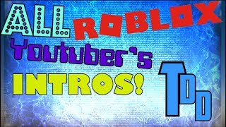 ALLE ROBLOX YOUTUBERS' INTROS 2!