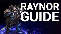 RAYNOR BUILD and MECHANIC GUIDE to RANK UP - Heroes of the Storm