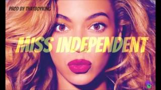 Miss Independent - Beyonce Kelly Rowland Demi Lovato Keri Hilson Type Beat