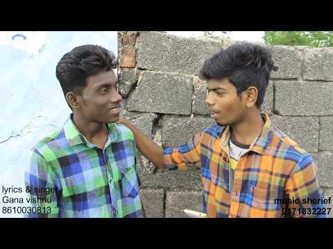 Chennai Gana love song by gana vishnu
