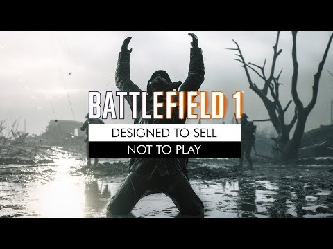 Battlefield 1: Designed to Sell, Not to Play thumbnail