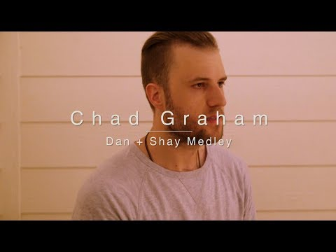 Dan + Shay Medley: Tequila / All To Myself / Speechless | Official Chad Graham Cover