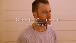 Dan + Shay Medley: Tequila / All To Myself / Speechless | Official Chad Graham Cover Mp3