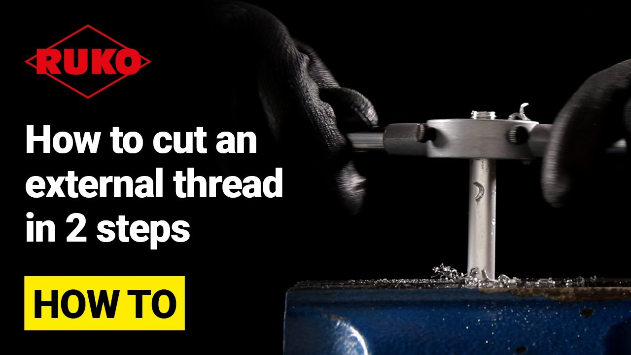 How to cut an external thread in 2 steps | RUKO