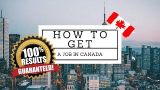 Get a Job Offer In Canada 100% Guaranteed