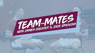 Team-mates: Jack Grealish and James Chester