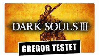 Gregor testet Dark Souls III (Review)