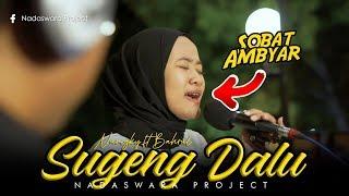 Download lagu Sugeng Dalu - Deny CakNan ( Cover Nungki ft Bahrul Nadaswara Project )