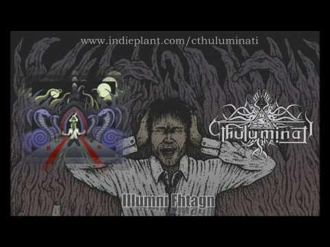 Cthuluminati - Illumni Fhtagn