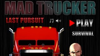 Mad Trucker Last Pursuit-Walkthrough