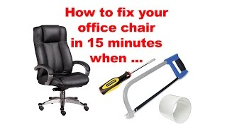 How to fix your office chair in 15 minutes when pneumatic gas lift cylinder won
