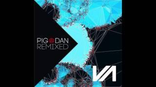 Pig & Dan - Universal Love (Matador Remix)