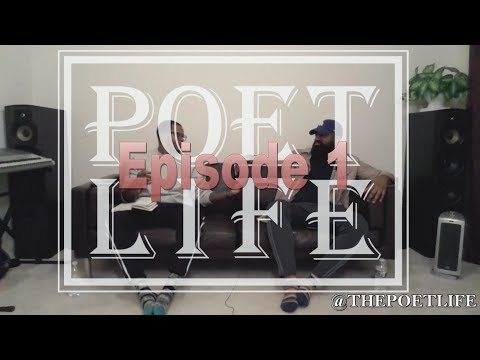 """The Poet Life Podcast Episode 1   """"My Definition of Poet Life""""   FULL"""