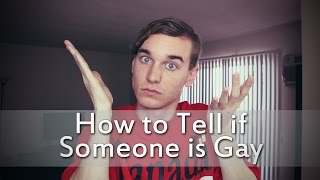 How to Tell if Someone is Gay