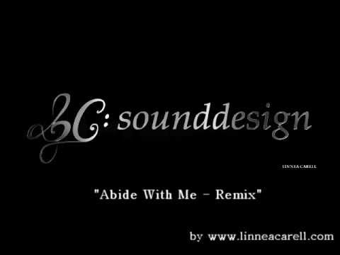 Abide With Me - Remix - YouTube