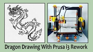 Dragon Drawing With 3D Printer Prusa I3 Rework
