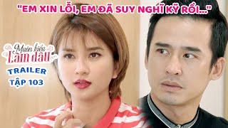Muôn Kiểu Làm Dâu -Trailer Tập 103 |Phim Mẹ chồng nàng dâu -  Phim Việt Nam Mới Nhất 2020 - Phim HTV