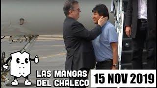 Las Mangas del Chaleco: Exilio de Evo Morales, polémica elección en CNDH y zafarrancho de policías