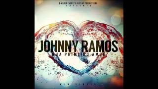 "Johnny Ramos ""Nha Primeiro Amor"" [2013] - By É-Karga Eventz & JustJay Productions"