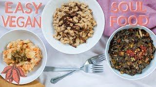 Easy Vegan Soul Food Recipes + My Cookbook