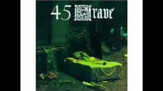Watch 45 Grave Evil video