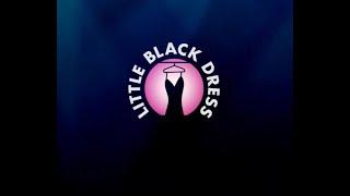 LITTLE BLACK DRESS FULL SHOW