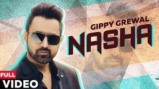 Nasha (Official Video) | Gippy Grewal | Old Punjabi Songs | Planet Recordz