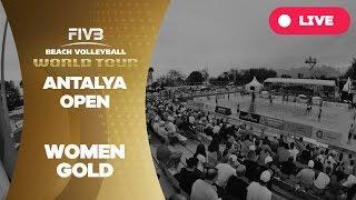 Antalya Open - Women Gold - Beach Volleyball World Tour