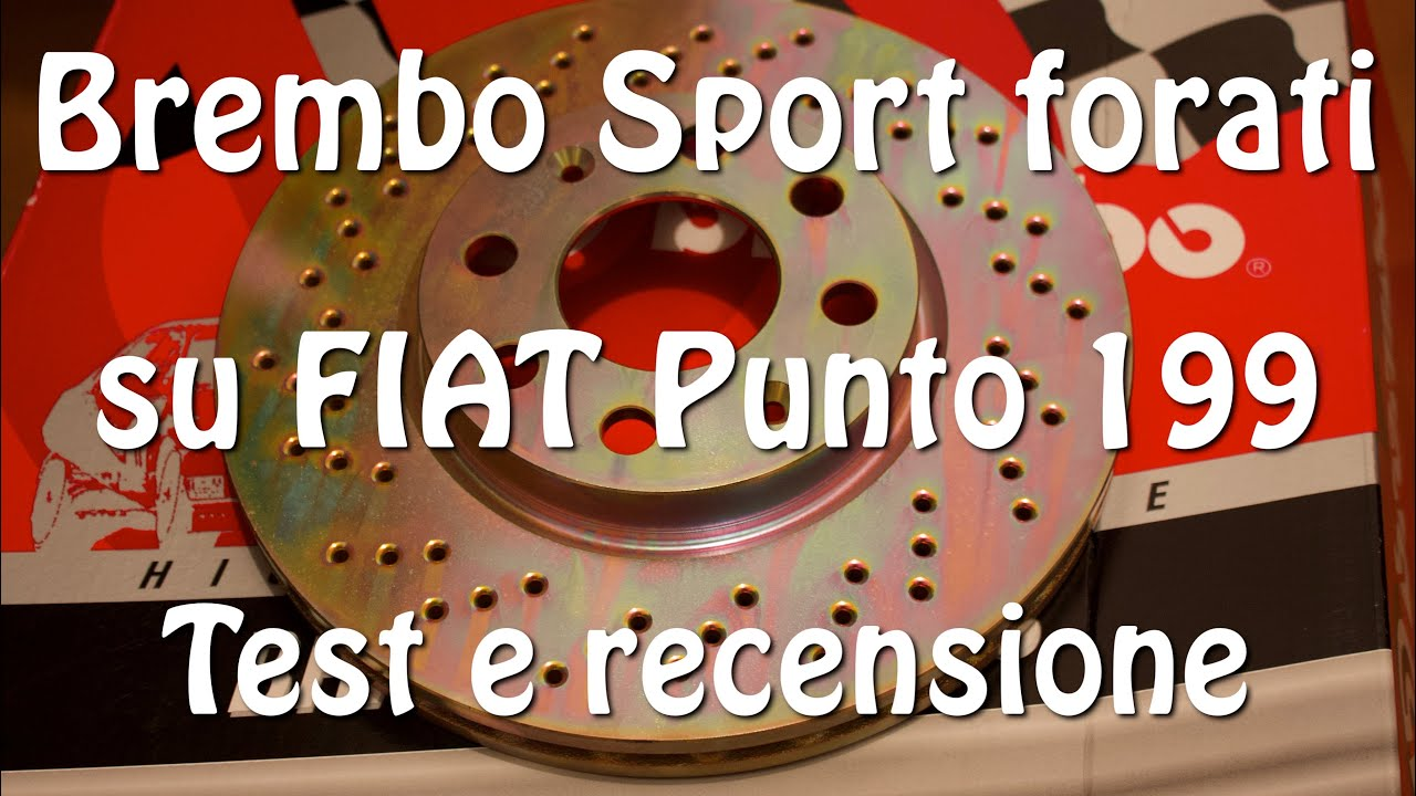 Brembo Sport drilled on FIAT Grande Punto Sport 1 4 16V Test and review