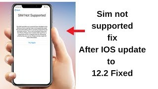 iPhone sim not supported solution 2019!White unlock sim can unlock after 12.2.