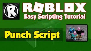 Roblox | How to make a Punch Script | 2019 [FE]