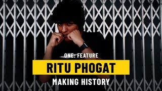 Ritu Phogat's Out To Make History   ONE: Feature