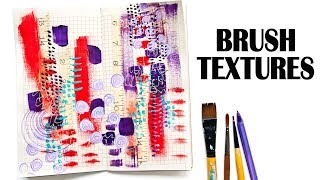 How To Use Your Brush To Add Texture - Mixed Media Art For Beginners