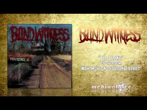 "Blind Witness ""All Alone"""