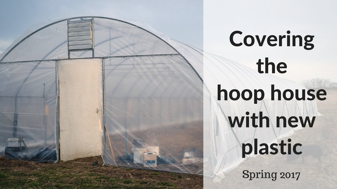 Citaten Hoop House : Covering the hoop house with new plastic youtube