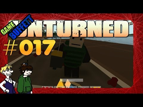 "UNTURNED #017 - ""Ihr habt die Wahl"" ★ GameBuffett [Let's Play] [German] [HD]"