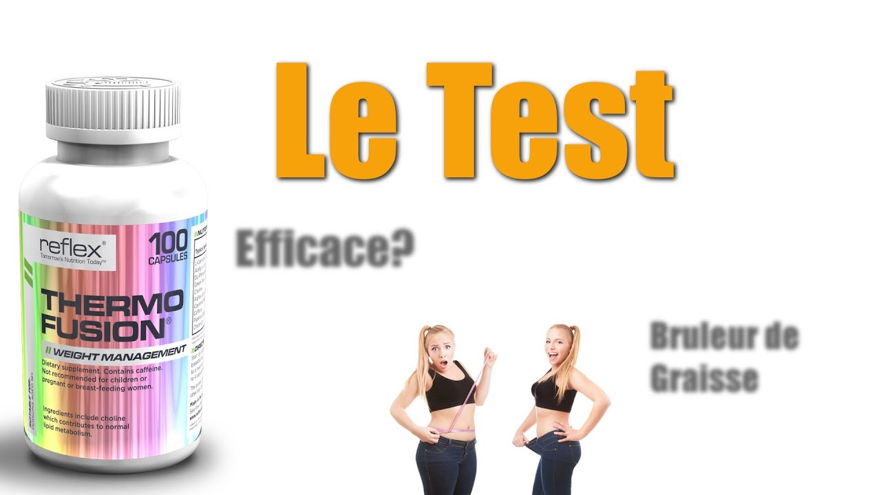 Test complement alimentaire : bruleur de graisse Thermo
