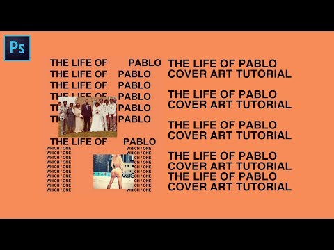 """""""The Life of Pablo"""" Cover Art Text Effect - Photoshop CC Tutorial"""