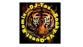 Download lagu DJ Tas Rocky Vs Quest Remix MP3 MP3